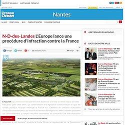 N-D-des-Landes. L'Europe lance une procédure d'infraction contre la France