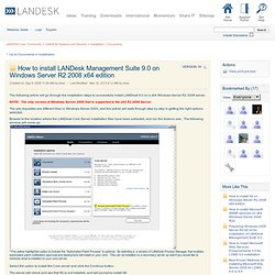User Community: How to install LANDesk Management Suite 9.0 on Windows Server R2 2008 x64 edition