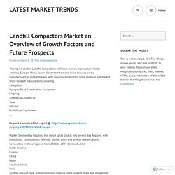 Landfill Compactors Market an Overview of Growth Factors and Future Prospects