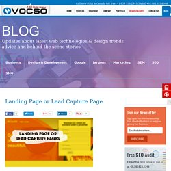 What Is Landing Page or Lead Capture Page? Tips to Create Ultimate Lead Capture Landing Pages from VOCSO