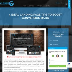 5 Ideal Landing Page Tips To Boost Conversion Ratio - Elsner