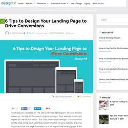 6 Tips to Design Your Landing Page to Drive Conversions – Designhill Blog