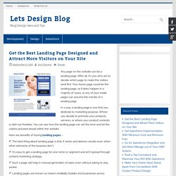 Get the Best Landing Page Designed and Attract More Visitors on Your Site