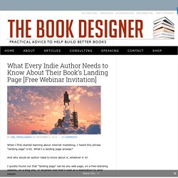 What Every Indie Author Needs to Know About Their Book's Landing Page [Free Webinar Invitation] - The Book Designer