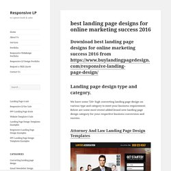 best landing page designs for online marketing success 2016