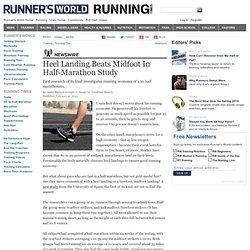 Heel Landing Beats Midfoot In Half-Marathon Study