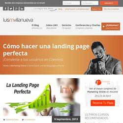 La Landing Page Perfecta. ¡Guía paso a paso!