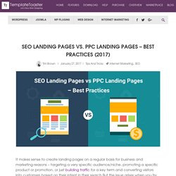 SEO Landing Pages vs. PPC Landing Pages – Best Practices