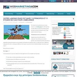 Votre landing page est naze ? 8 principes et 11 études de cas pour l'améliorer