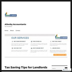 Tax Saving Tips for Landlords – Allenby Accountants