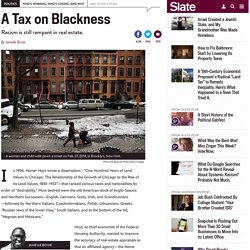 Racism in real estate: Landlords, redlining, housing values, and discrimination.