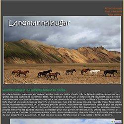 Landmannalaugar : Le camping du bout du monde