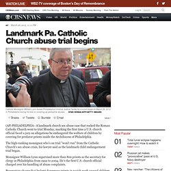 Landmark Pa. Catholic Church abuse trial begins
