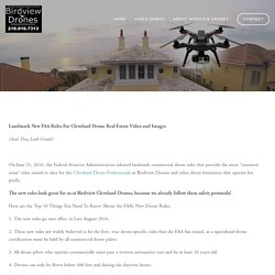 Landmark New FAA Rules For Cleveland Drone Real Estate Video and Images — Cleveland Drone - Birdview Drones