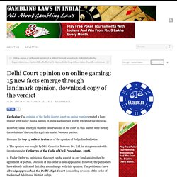 Delhi Court opinion on online gaming: 15 new facts emerge through landmark opinion, download copy of the verdict