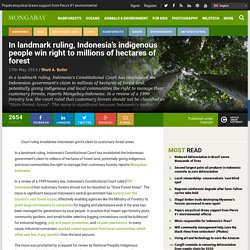 In landmark ruling, Indonesia's indigenous people win right to millions of hectares of forest