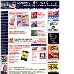 Landover Baptist | Where the Worthwhile Worship. Unsaved Unwelcome
