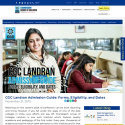 CGC Landran Admission Guide: Forms, Eligibility, and Dates -
