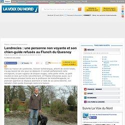 Landrecies : une personne non voyante et son chien-guide refusés au Flunch du Quesnoy - Avesnes et ses environs