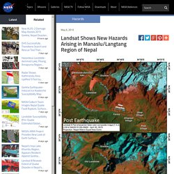 Landsat Shows New Hazards Arising in Manaslu/Langtang Region of Nepal