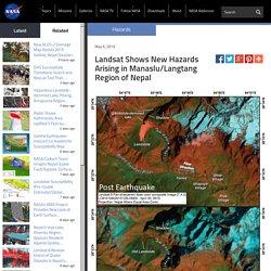 Landsat Shows New Hazards Arising in Manaslu/Langtang Region of Nepal
