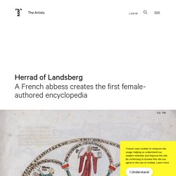 Herrad of Landsberg - A French abbess creates the first female-authored encyclopedia