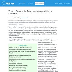Time to Become the Best Landscape Architect in California