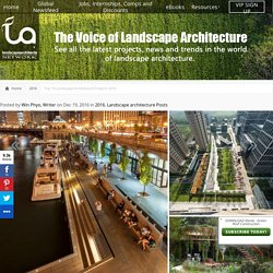Top 10 Landscape Architecture Projects 2016