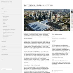 projects / Rotterdam Centraal Station