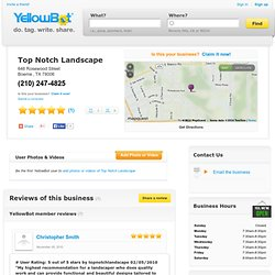 Top Notch Landscape in Boerne, TX - YellowBot