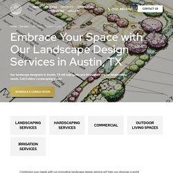 Landscape Design Services In Austin, TX