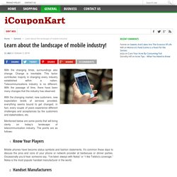 Learn about the landscape of mobile industry!