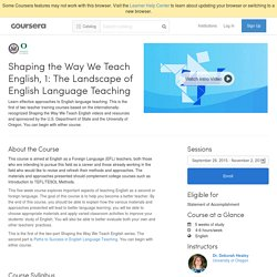 Shaping the Way We Teach English, 1: The Landscape of English Language Teaching