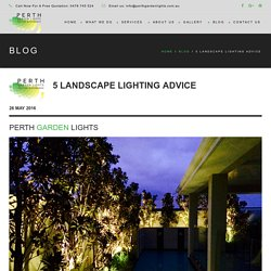 5 Landscape Lighting Advice