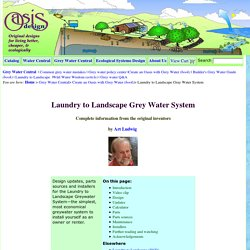 Laundry to Landscape Graywater Systems; Design and Parts