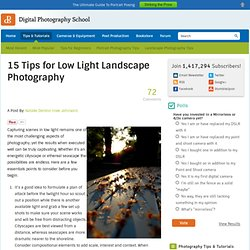 15 Tips for Low Light Landscape Photography