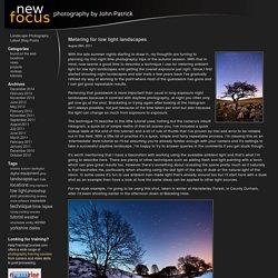 Metering for low light landscapes – John Patrick Photography Blog