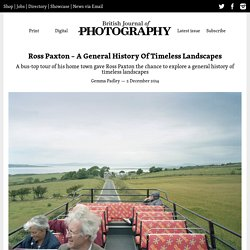 Ross Paxton – A General History Of Timeless Landscapes
