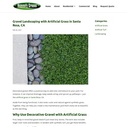 Landscaping with Decorative Gravel and Artificial Grass in Santa Rosa, CA