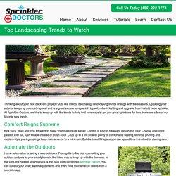 Top Landscaping Trends to Watch - Sprinkler DoctorsSprinkler Doctors