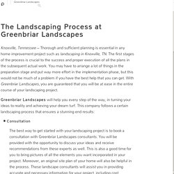 The Landscaping Process at Greenbriar Landscapes