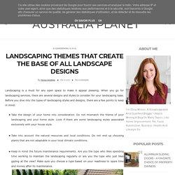 Best Landscaping Themes Design in Manly - Melaleuca Landscapes