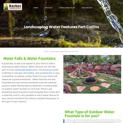 Landscaping Water Features Fort Collins