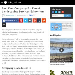 Erika_Jackson - Best Ever Company For Finest Landscaping Services Edmonton