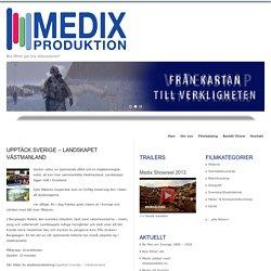Upptäck Sverige – Landskapet Västmanland : Medix Produktion AB