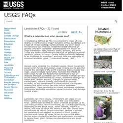 USGS FAQs - Landslides - What is a landslide and what causes one?