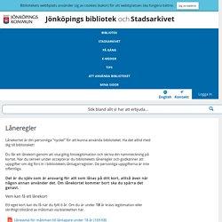 Låneregler - Jönköpings bibliotek och Stadsarkivet