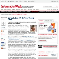 USB Drives | Langa Letter: XP On Your Thumb Drive | January 23, 2006