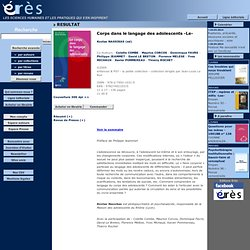 EDITIONS ERES - Corps dans le langage des adolescents- Le