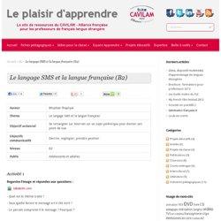 Le langage SMS et la langue française (B2)